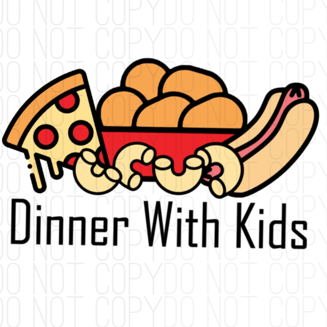 Dinner With Kids Digital Design