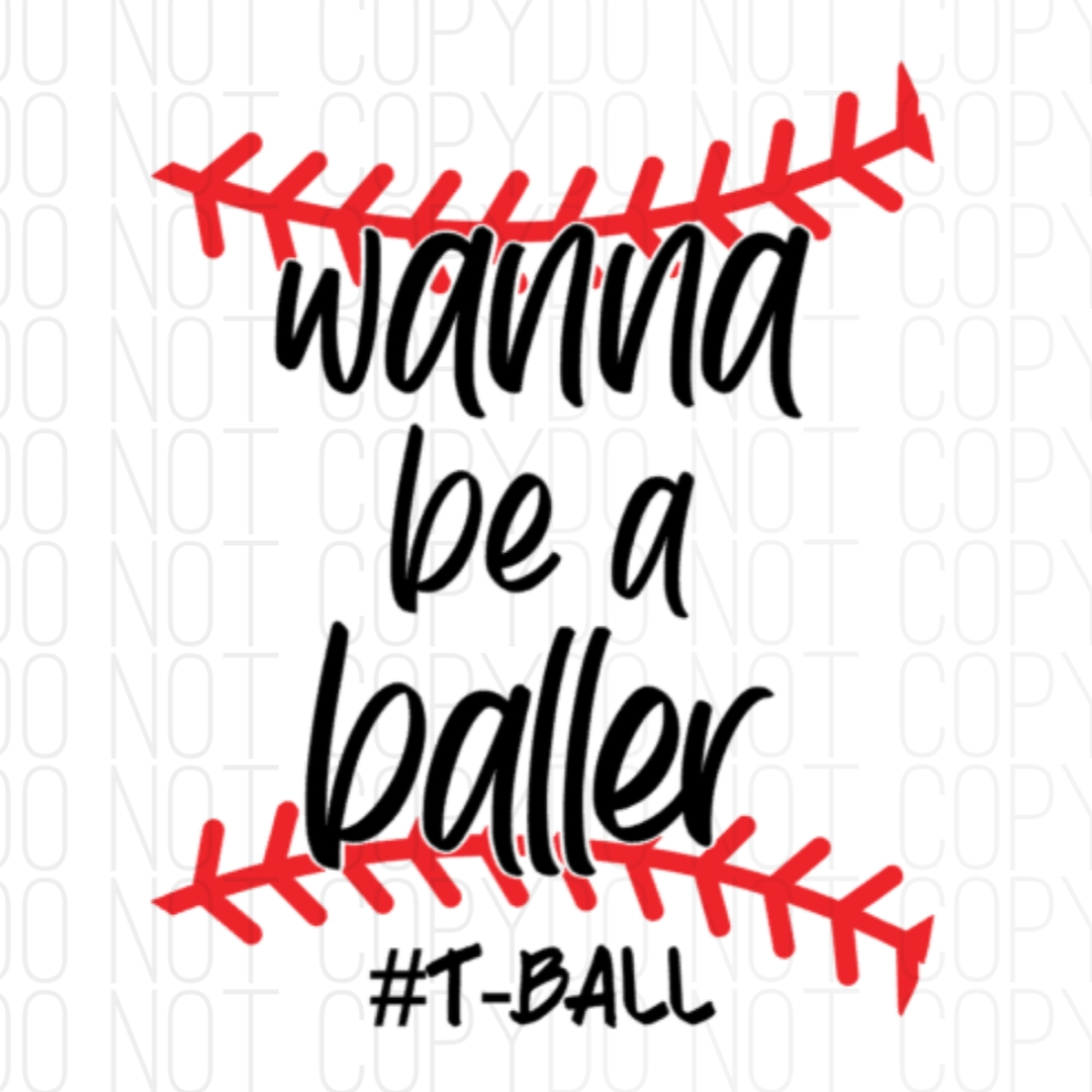Wanna Be A Tballer Digital Design