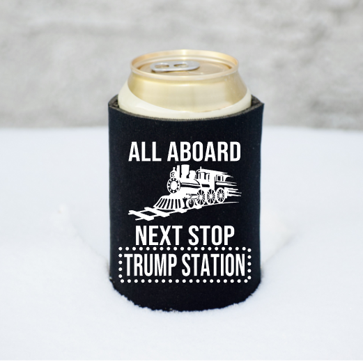 All Aboard Next Stop Trump Station Koozie Mockup