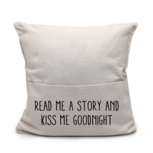 read me a story and kiss me goodnight
